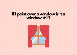 If I paint over a window is it still a window?